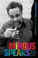 Mingus Speaks - <b>Charles Mingus</b>, John F. Goodman - Google Books