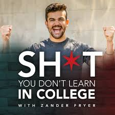 Shit You Don't Learn In College®