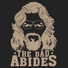 <b>The Dad Abides</b> – The Dude's Threads