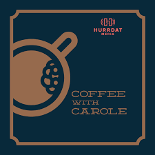 Coffee With Carole Podcast