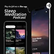 Sleep Meditation Podcast: The Podcast That Helps You Sleep 😴Nature Sounds & ASMR Sleep Triggers