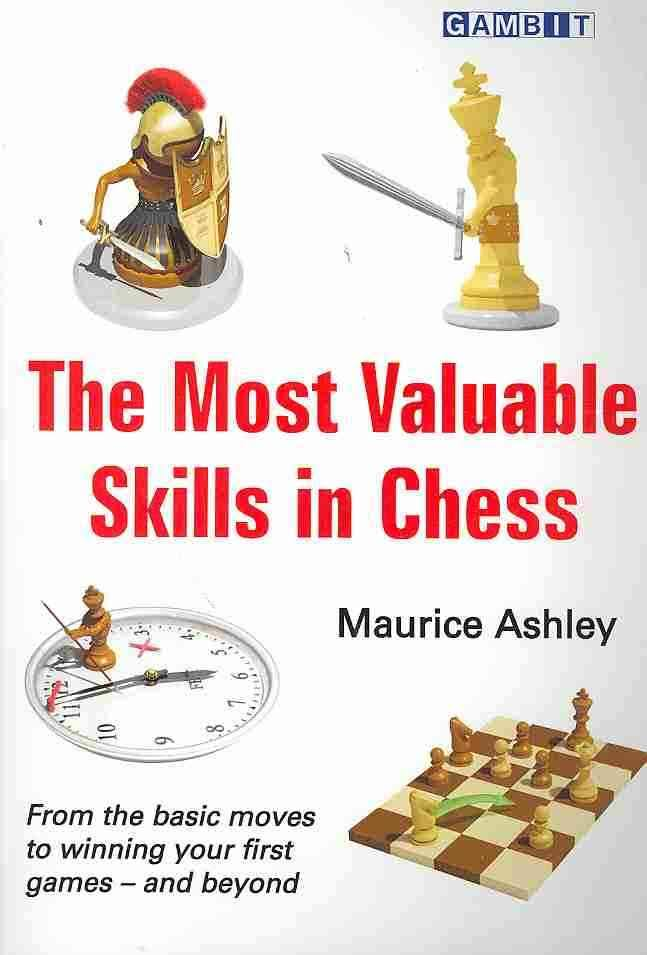 Most Valuable Skills in Chess by Maurice Ashley Images?q=tbn:ANd9GcQBzE-7E-CT5oS_ktEKx6OFsz587GpBphx_FpnwC6GqTaNpaF3Y