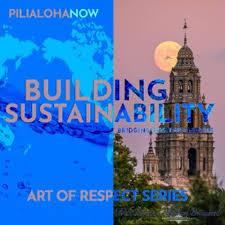 PilialohaNow I Building Sustainability