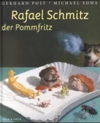Rafael Schmitz der Pommfritz von Gerhard Polt bei LovelyBooks ( - rafael_schmitz_der_pommfritz-9783906542034_xxl