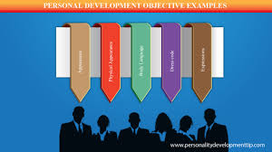 personal development objectives examples personality development personal development objectives examples