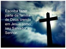 Resultado de imagem para Aquele que  aceita Jesus como Salvador é chamado por Deus para fazer parte da Sua família.