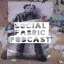 Social Fabric Podcast