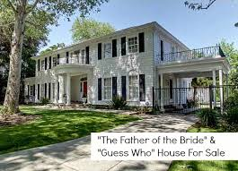 The Father of the Bride quot  House For Sale quot The Father of the Bride quot  House For Sale