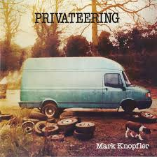 <b>Mark Knopfler</b> - <b>Privateering</b> (2012, CD) | Discogs
