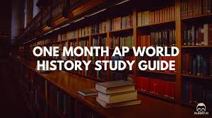 one month ap world history study guide io one month ap world history study guide