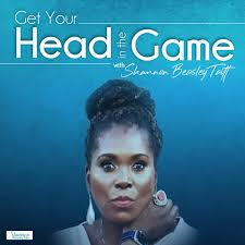 Get Your Head in the Game with Shannon Beasley Taitt