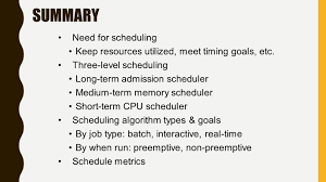 intro to process scheduling module cop operating systems need for scheduling keep resources utilized meet timing goals etc