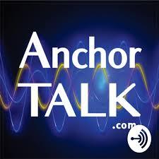 Anchor Talk Podcast Dr. Dan Davidson