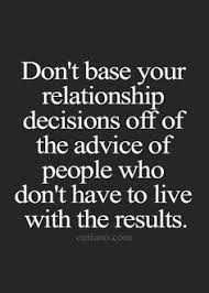 Relationship Advice Quotes on Pinterest | Understanding Men, New ... via Relatably.com