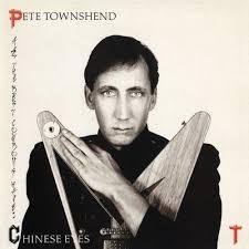 <b>Pete Townshend</b> - <b>All</b> the Best Cowboys Have Chinese Eyes Lyrics ...