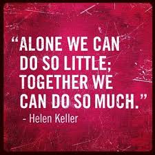 helen keller, quotes, sayings, teamwork, together | live bigger ... via Relatably.com