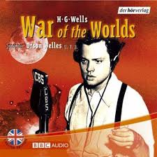 Orson Welles - War of the Worlds  - H. G. Wells