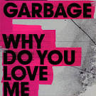 Why Do You Love Me