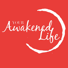 Your Awakened Life Podcast
