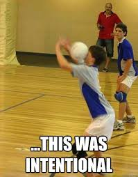 This was intentional - Volleyball Fail - quickmeme via Relatably.com