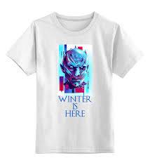 Детская <b>футболка классическая</b> унисекс <b>Printio Winter</b> is Here ...