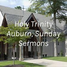 Holy Trinity Auburn, Sunday Sermons