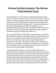 cultural artifact analysis cultural artifact analysis the african tribal baskets essay a cultural artifact is an item that