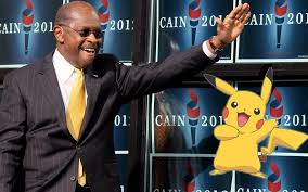 Cain Quotes 'Pokémon' Movie in Final Speech - The Daily Beast via Relatably.com