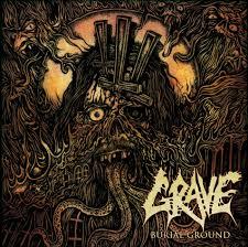 <b>Grave</b> - <b>Burial Ground</b> Review