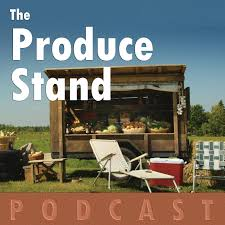 The Produce Stand Podcast