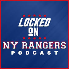 Locked On Rangers - Daily Podcast On The New York Rangers