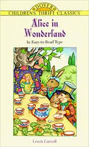 <b>Alice in Wonderland</b> (Dover <b>Children's</b> Thrift Classics): Lewis Carroll ...