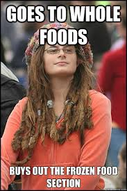 Goes to whole foods Buys out the frozen food section - College ... via Relatably.com