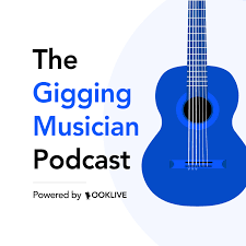 The Gigging Musician Podcast