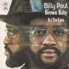 45cat - Billy Paul - Brown Baby / It's Too Late - Epic - Netherlands - EPC 1313 - billy-paul-brown-baby-epic-2