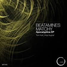 Beatamines | Matchy - <b>Apocalyptica</b> (<b>Original</b> Mix) [SMTC023] by ...