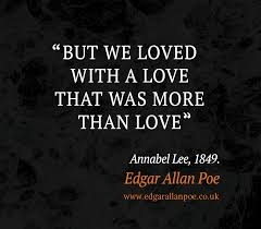 edgar allan poe quotes edgarallanpoe co uk loved a love that was more than love edgar allan poe quote