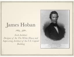 「Irish American architect James Hoban」の画像検索結果