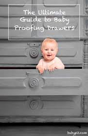 Baby Proof Kitchen Cabinets 17 Best Images About Baby Proofing Everything On Pinterest