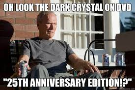 "Oh look The Dark Crystal on dvd ""25th anniversary edition ... via Relatably.com"