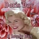 Doris Day: A Lovely Day, Vol. 1