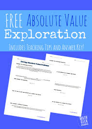 absolute value exploration making absolute value clear math this absolute value exploration will help you teach absolute value problems in a way that