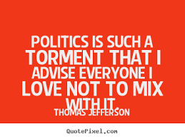 Love And Politics Quotes. QuotesGram via Relatably.com
