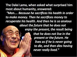 Dalai Lama Quotes On Money. QuotesGram via Relatably.com