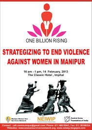 manipur women rises to end violence against women and girls in manipur women rises to end violence against women and girls in state