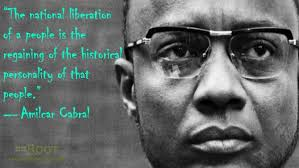 Best Black History Quotes: Amilcar Cabral on Nationalism - The Root