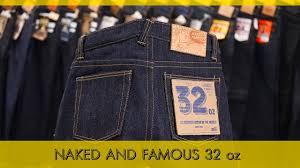 32oz Naked and <b>Famous</b> Denim/ Самый Тяжелый деним в мире ...