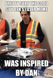 pretty sure the good guy ben stiller meme was inspired by dan ... via Relatably.com