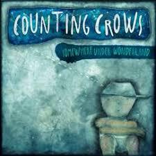 "<b>Counting Crows</b> New Album, ""<b>Somewhere</b> Under Wonderland ..."
