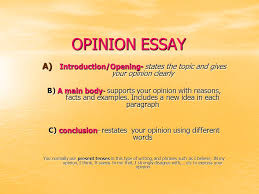 opinion essay opinion essay a  introduction opening  states the    opinion essay opinion essay a  introduction opening  states the topic and gives your
